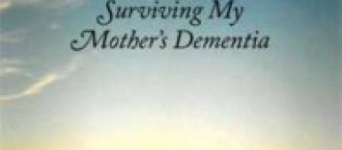 Cover image Growing Down Surviving My Mother's Dementia book