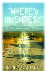 """Wheres my shoes?"" My Father's Walk through Alzheimer's"