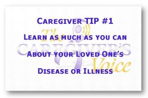 The Caregiver's Voice Caregiver TIP #1