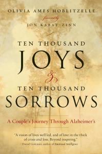 Ten Thousand Joys and Ten Thousand Sorrows