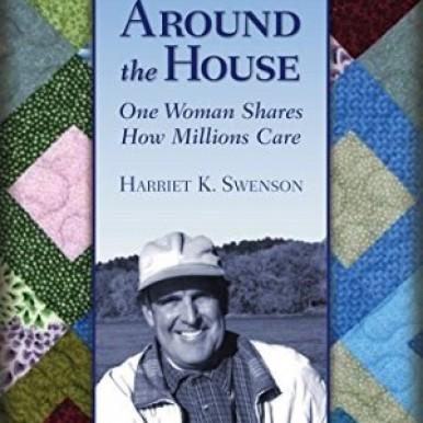 Around the House Harriet K Swenson