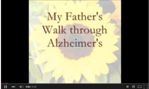 My Father's Walk through Alzheimer's video image