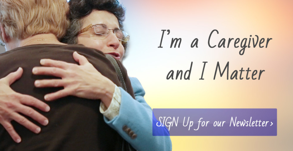 I'm a Caregiver and I Matter