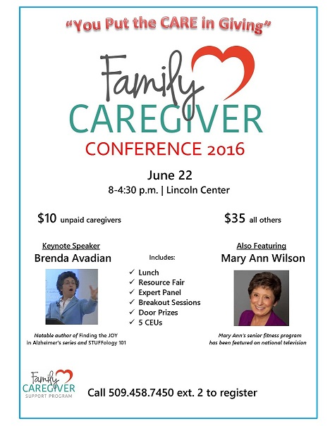 Caregiver Conference June 22 2016 Keynote Speaker Brenda Avadian YOU Put the CARE in GIVING