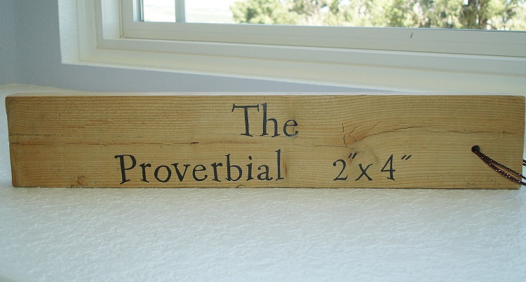Caregiver Humor - The Proverbial 2 x 4 1957
