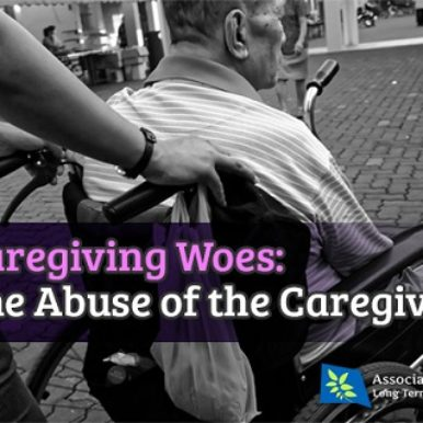ALTCP.org Caregiving Woes - Abuse