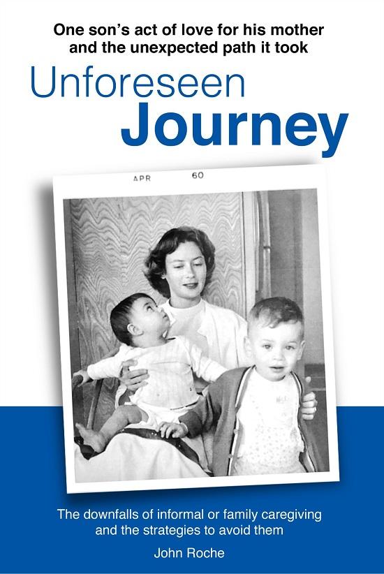 Unforeseen Journey John Roche
