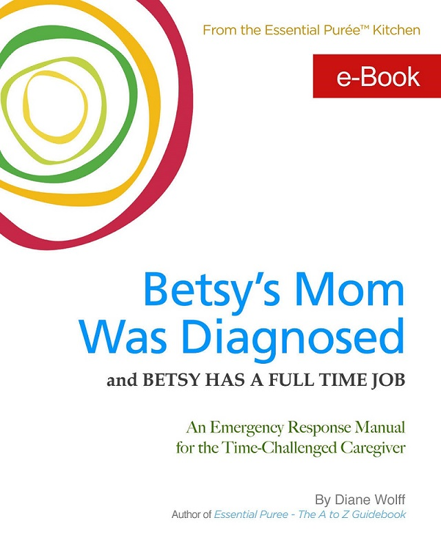 Diane Wolff book for Caregivers - Betsy's Mom Cover
