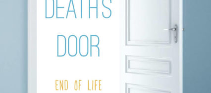 At Death's Door End of Life Stories from the Bedside by Sebastian Sepulveda, MD and Gini Graham Scott