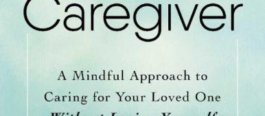 The Conscious Caregiver book by Linda Abbit