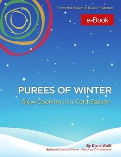 Diane Wolff's Purees of WINTER recipe book